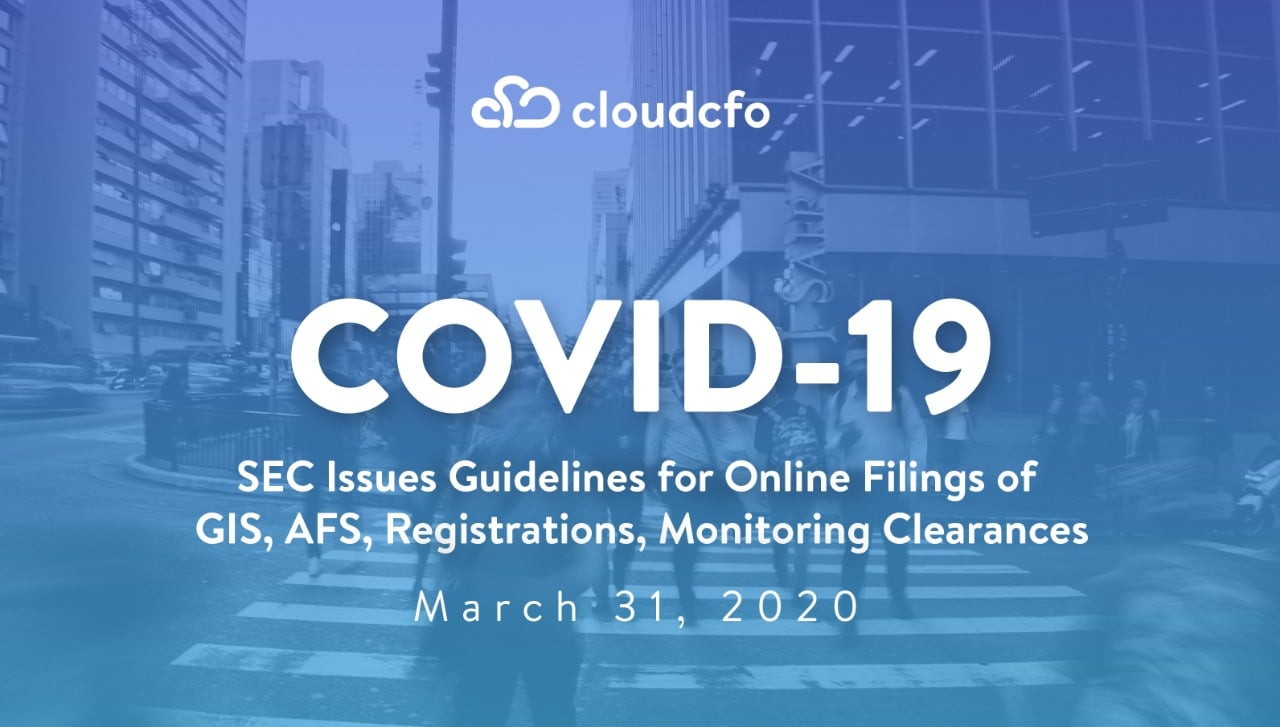 COVID-19: SEC Issues Guidelines for Online Filing of  GIS, AFS, Registrations, Monitoring Clearances – 31 March 2020